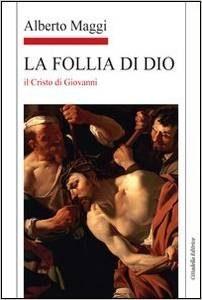 Alberto-Maggi-La-Follia-Di-Dio