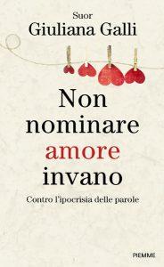 Suor-Giuliana-Galli--Non-nominare-amore-invano