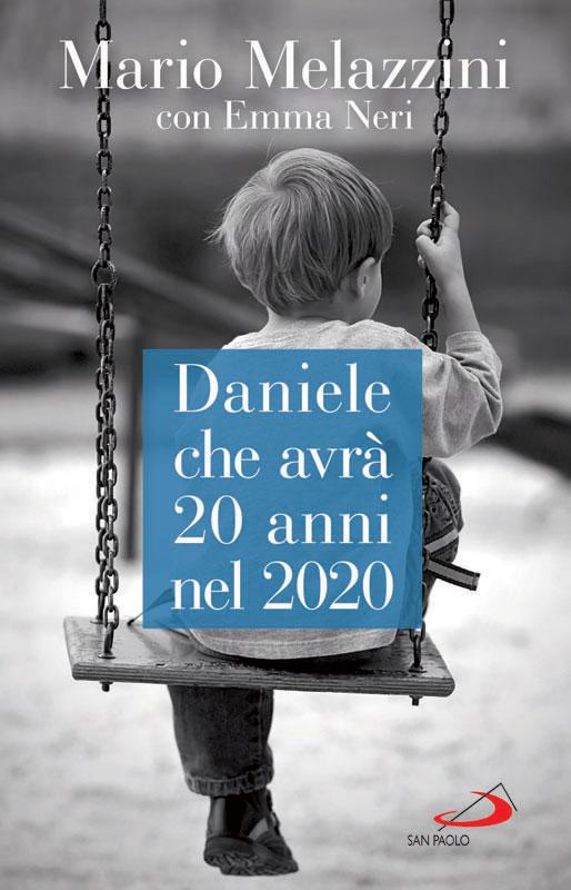 MARIO-MELAZZINI--Daniele-che-avrà-20-anni-nel-2020--cover