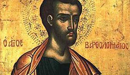 24 agosto: San Bartolomeo Apostolo