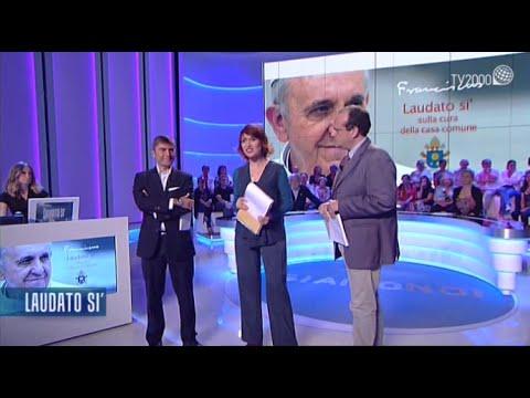 Ludato si' - Speciale di Tv2000 sull'Enciclica di Papa Francesco