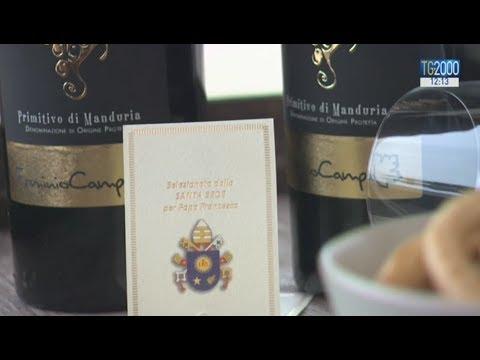 Il Primitivo del Papa: dalla Puglia il vino arrivato sulla tavola di Papa Francesco