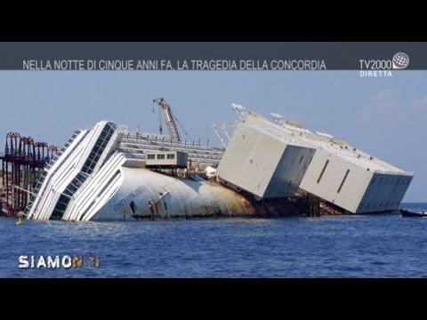 Siamo Noi - Nella notte di cinque anni fa, il naufragio della Concordia
