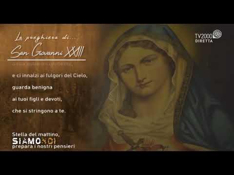 Siamo Noi - La preghiera di San Giovanni XXIII