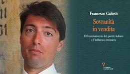 Sovranità in vendita, Francesco Galietti