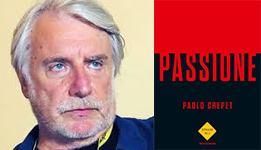 Passione, Paolo Crepet
