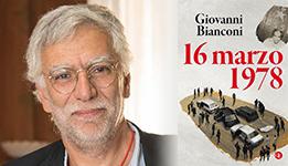16 marzo 1978, Giovanni Bianconi