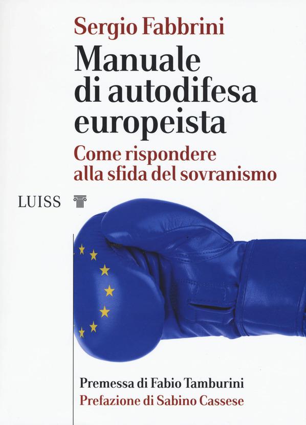 Manuale di autodifesa europeista, Sergio Fabbrini