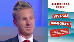 Viva gli immigrati, Alessandro Orsini