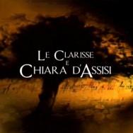 Una sola moltitudine - Le Clarisse e Chiara d'Assisi