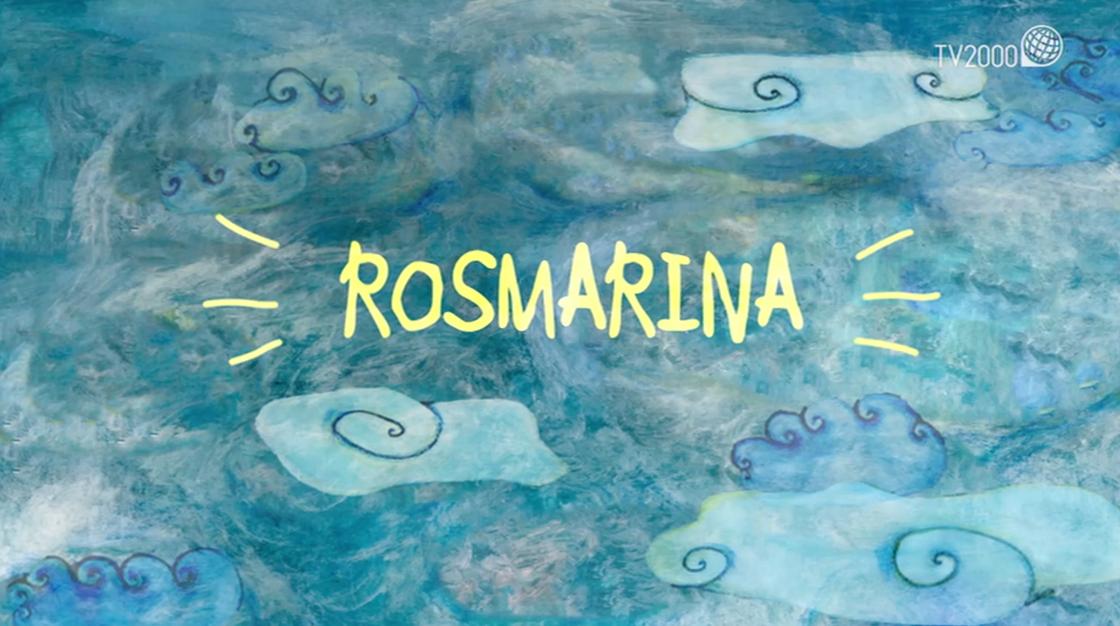 "La cantastorie: ""Rosmarina"""