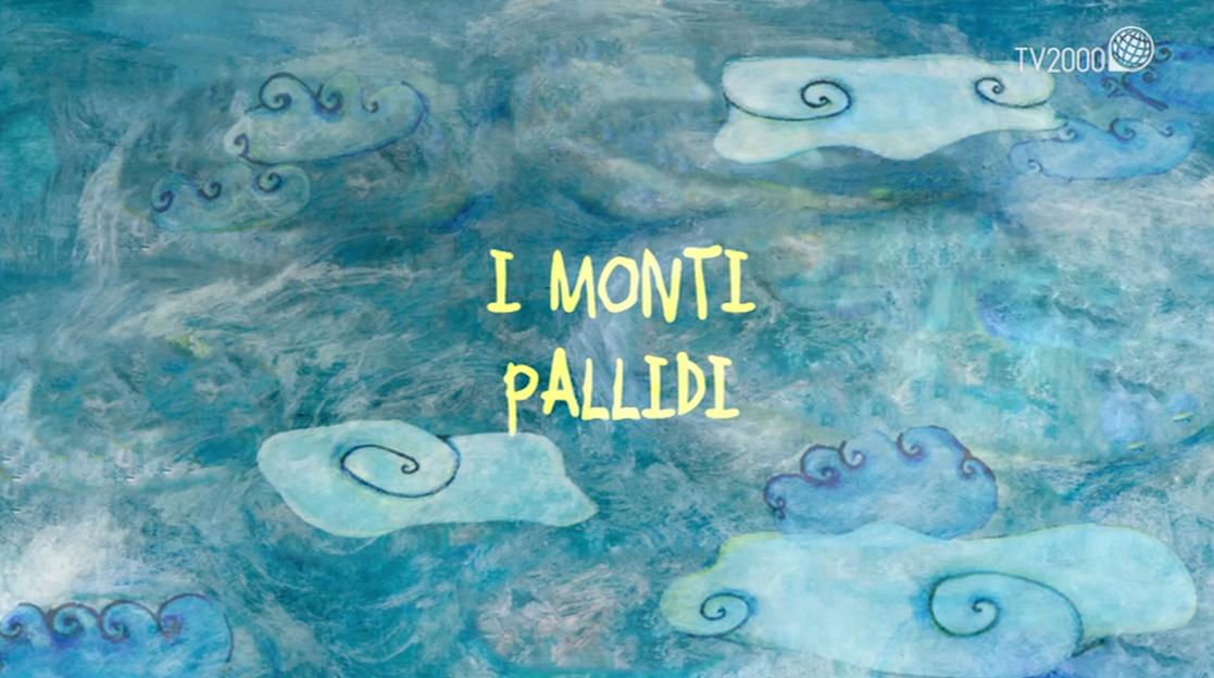 "La cantastorie: ""I monti pallidi"""