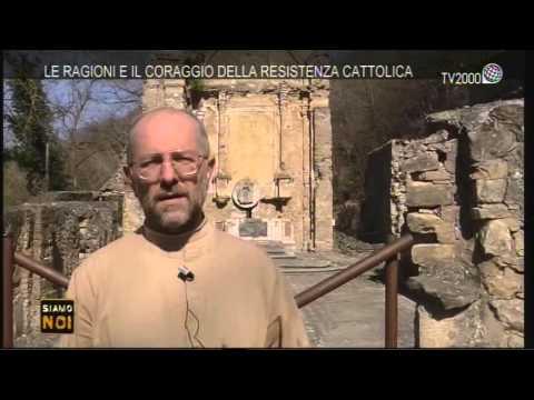 """Siamo noi reportage - """"Le ragioni e il coraggio della resistenza cattolica"""" - 7 settembre 2015"""