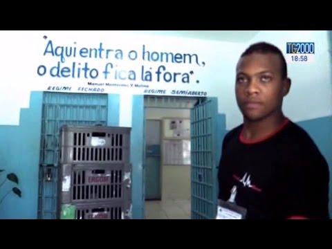 Brasile, l'esperienza di un carcere che uccide il criminale e salva l'uomo