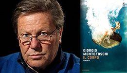 Il corpo, Giorgio Montefoschi