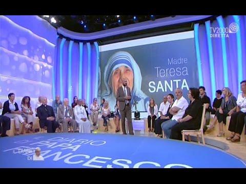 Madre Teresa Santa - Il diario di Papa Francesco del 5 settembre 2016