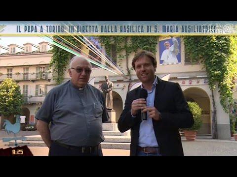 Il Papa a Torino: in diretta dalla Basilica di S. Maria Ausiliatrice