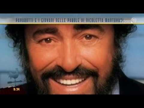 Pavarotti e i giovani nelle parole di Nicoletta Mantovani