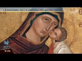 La Madonna dell'elemosina per Madre Teresa