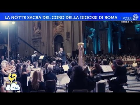La Notte Sacra del coro della Diocesi di Roma