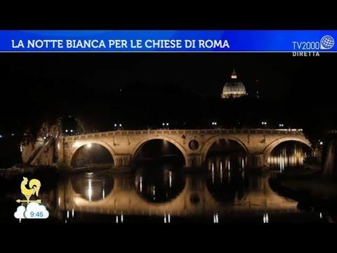 La notte bianca per le chiese di Roma
