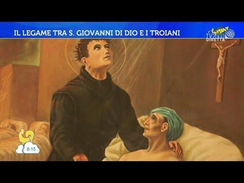Il legame tra S. Giovanni Di Dio e i Troiani