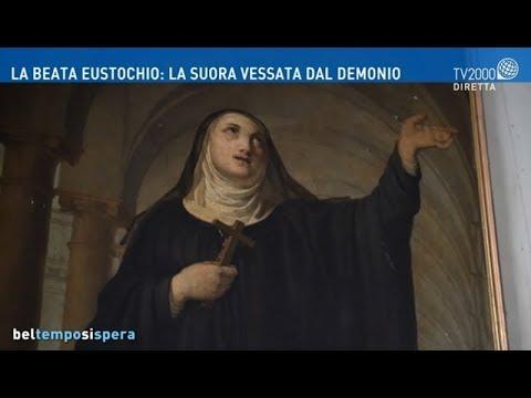 La Beata Eustochio: la suora vessata dal demonio